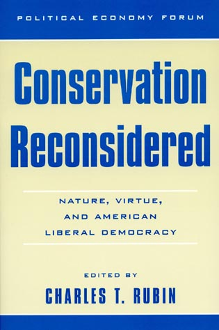 Cover image for the book Conservation Reconsidered: Nature, Virtue, and American Liberal Democracy
