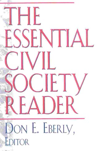 Cover image for the book The Essential Civil Society Reader: The Classic Essays