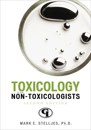 Cover image for the book Toxicology for Non-Toxicologists, Second Edition