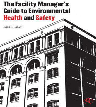 Cover image for the book The Facility Manager's Guide to Environmental Health and Safety