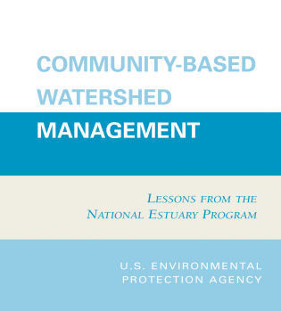 Cover image for the book Community-Based Watershed Management: Lessons from the National Estuary Program