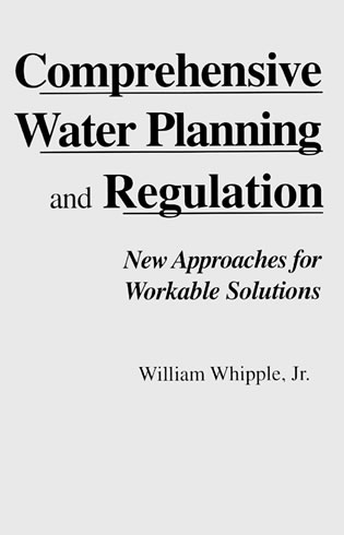 Cover image for the book Comprehensive Water Planning Regulation: New Approaches for Workable Solutions