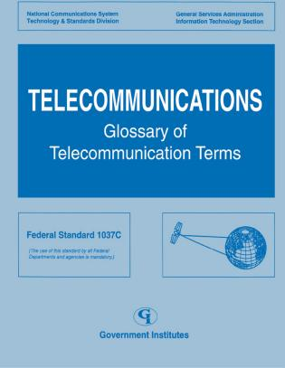Cover image for the book Telecommunications: Glossary of Telecommunications Terms