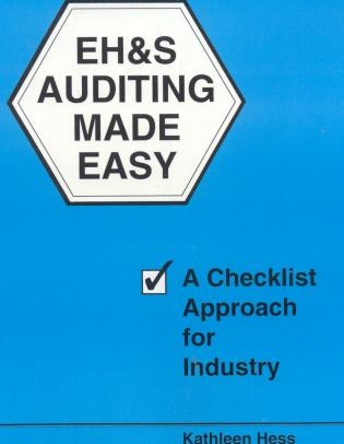 Cover image for the book EH&S Auditing Made Easy: A Checklist Approach for Industry