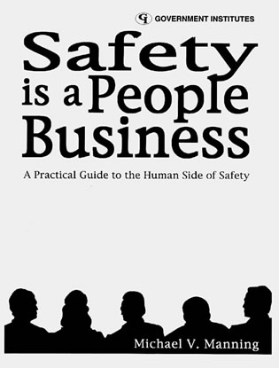 Cover image for the book Safety is a People Business: A Practical Guide to the Human Side of Safety