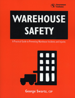 Cover image for the book Warehouse Safety: A Practical Guide to Preventing Warehouse Incidents and Injuries