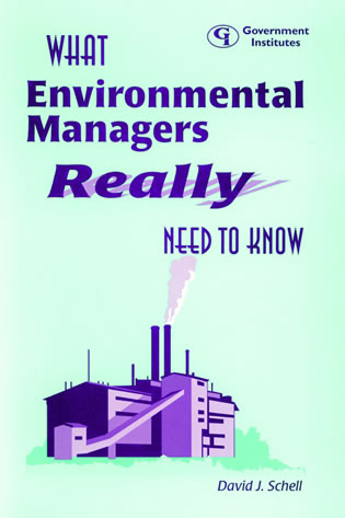 Cover image for the book What Environmental Managers Really Need to Know