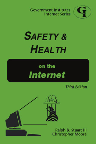 Cover image for the book Safety and Health on the Internet, Third Edition