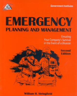 Cover image for the book Emergency Planning and Management: Ensuring Your Company's Survival in the Event of a Disaster, Second Edition