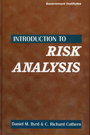 Cover image for the book Introduction to Risk Analysis: A Systematic Approach to Science-Based Decision Making