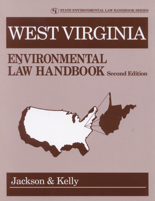 Cover image for the book West Virginia Environmental Law Handbook, Second Edition