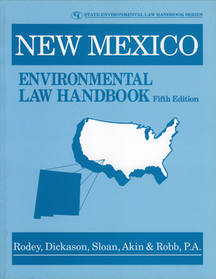 Cover image for the book New Mexico Environmental Law Handbook, Fifth Edition