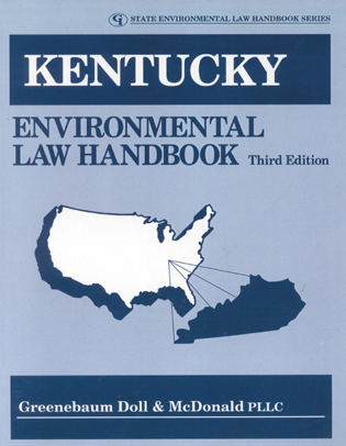 Cover image for the book Kentucky Environmental Law Handbook, Third Edition