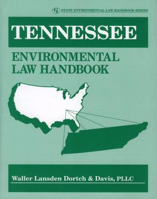 Cover image for the book Tennessee Environmental Law Handbook
