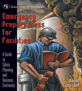 Cover image for the book Emergency Preparedness for Facilities: A Guide to Safety Planning and Business Continuity