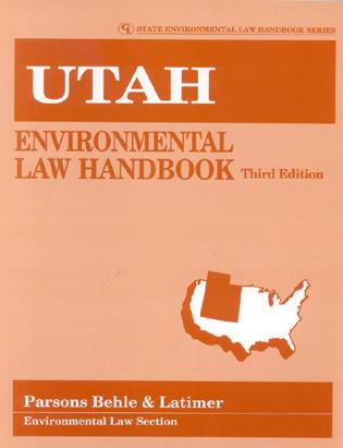 Cover image for the book Utah Environmental Law Handbook, Third Edition
