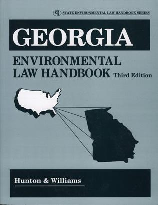 Cover image for the book Georgia Environmental Law Handbook, Third Edition