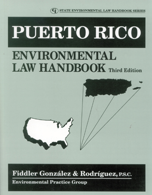 Cover image for the book Puerto Rico Environmental Law Handbook, Third Edition