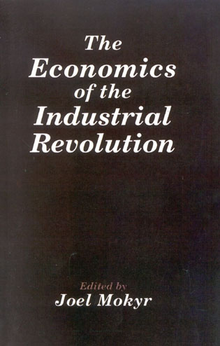 Cover image for the book The Economics of the Industrial Revolution
