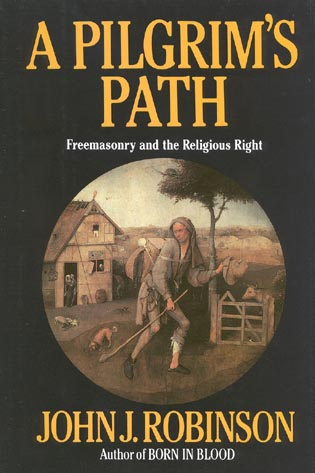 Cover image for the book A Pilgrim's Path: Freemasonry and the Religious Right