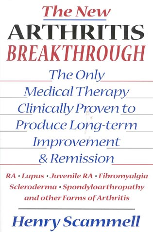 Cover image for the book The New Arthritis Breakthrough: The Only Medical Therapy Clinically Proven to Produce Long-term Improvement and Remission of RA, Lupus, Juvenile RS, Fibromyalgia, Scleroderma, Spondyloarthropathy, & Other Inflammatory Forms of Arthritis