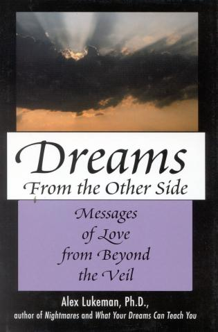 Cover image for the book Dreams from the Other Side: Messages of Love from Beyond the Veil