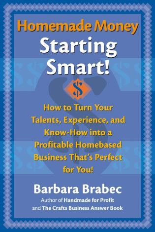 Cover image for the book Homemade Money: Starting Smart