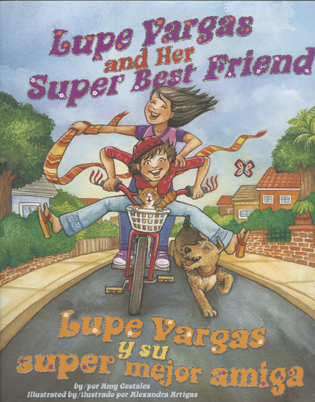 Lupe Vargas and Her Super Best Friend