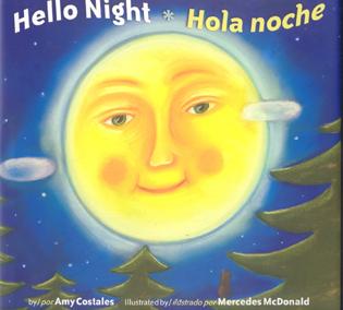 Hello Night/Hola Noche Bilingual