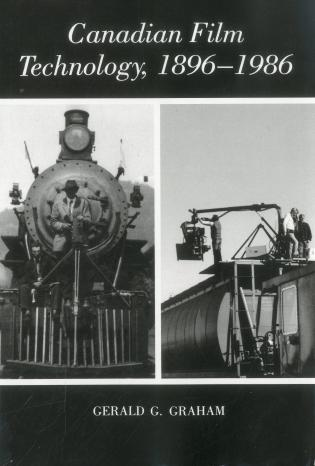 Cover image for the book Canadian Film Technology, 1896-1986
