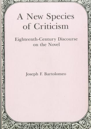 Cover image for the book New Species Of Criticism: Eighteenth-Century Discourse on the Novel