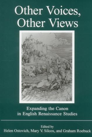 Cover image for the book Other Voices, Other Views: Expanding the Canon in English Renaissance Studies
