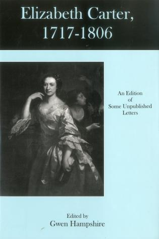 Cover image for the book Elizabeth Carter, 1717-1806: An Edition Of Some Unpublished Letters