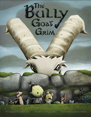 The Bully Goat Grim: A Maynard Moose Tale