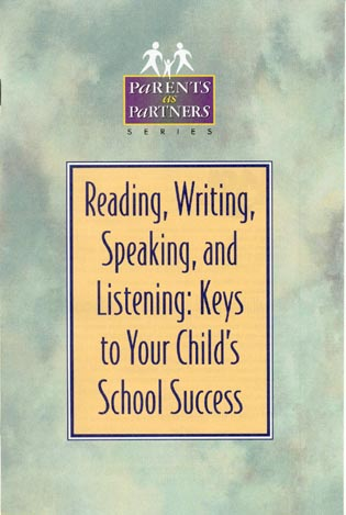 Cover image for the book Reading, Writing, Speaking, and Listening: Keys to Your Child's School Success