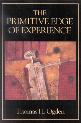 Cover image for the book The Primitive Edge of Experience