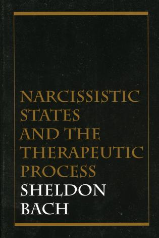 Cover image for the book Narcissistic States and the Therapeutic Process