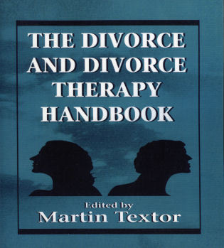 Cover image for the book The Divorce and Divorce Therapy Handbook