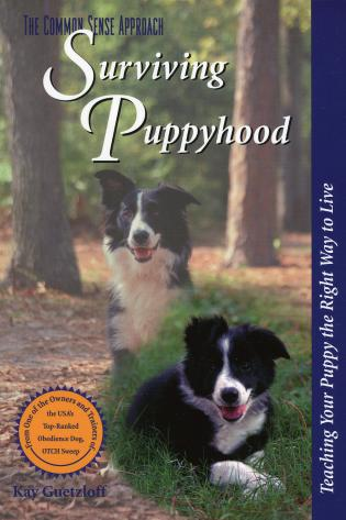 Cover image for the book Surviving Puppyhood: Teaching Your Puppy the Right Way to Live