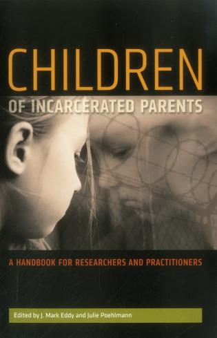Cover image for the book Children of Incarcerated Parents: A Handbook for Researchers and Practitioners