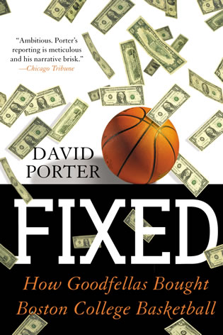 Cover image for the book Fixed: How Goodfellas Bought Boston College Basketball