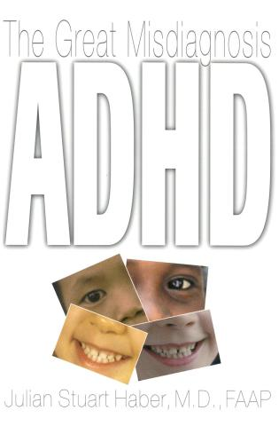 Cover image for the book ADHD: The Great Misdiagnosis