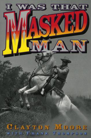 Cover image for the book I Was That Masked Man