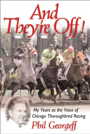 Cover image for the book And They're Off!: My Years as the Voice of Thoroughbred Racing