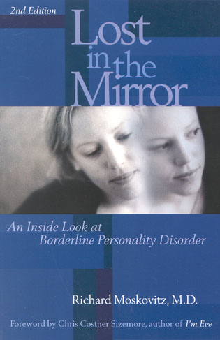 Cover image for the book Lost in the Mirror: An Inside Look at Borderline Personality Disorder, 2nd Edition