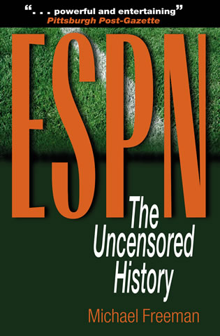 Cover image for the book ESPN: The Uncensored History