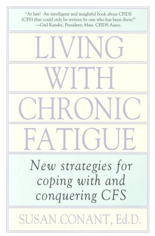 Cover image for the book Living With Chronic Fatigue: New Strategies for Coping With and Conquering CFS