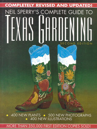 Cover image for the book Neil Sperry's Complete Guide to Texas Gardening, Second Edition