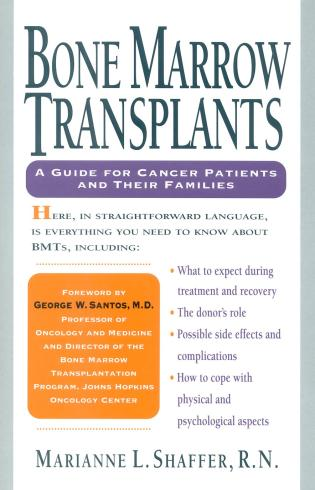 Cover image for the book Bone Marrow Transplants: A Guide for Cancer Patients and Their Families
