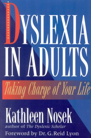Cover image for the book Dyslexia in Adults: Taking Charge of Your Life